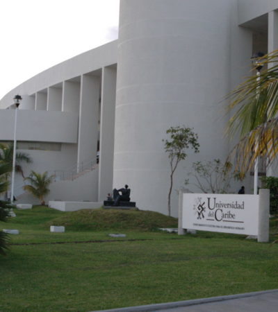 Adeuda Gobierno de Borge 6 mdp a la Unicaribe y entrega recursos a cuenta-gotas