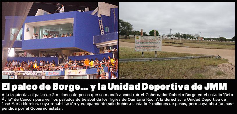 SIGUE 'BALCONEADA' A BORGE: Mientras se gasta 3 mdp en construir palco de lujo para ver a los Tigres, suspende Gobernador obras de infraestructura deportiva en municipio maya