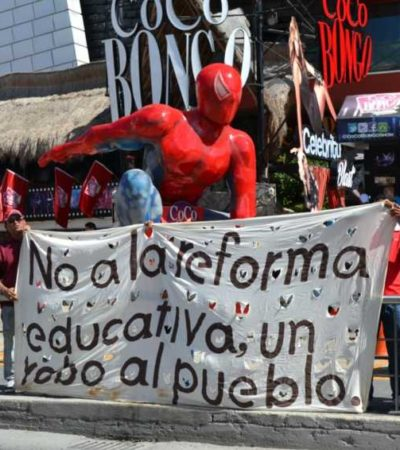 PROTESTA EN PUNTA CANCÚN: Tocan maestros el corazón de la Zona Hotelera en audaz y fugaz manifestación para evitar la represión