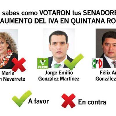 SENADORES DAN LA ESPALDA A QR: Avala el ex Gobernador priista Félix González Canto el aumento del IVA, junto con 'El Niño Verde'; la perredista Luz María Beristaín, en contra
