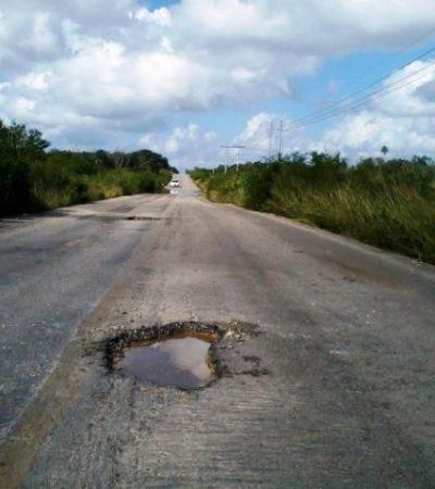 Urgen a reparar baches en carreteras de QR