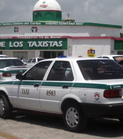 Ligan ejecución de contador con infiltración del narco en el sindicato de taxistas en Cancún