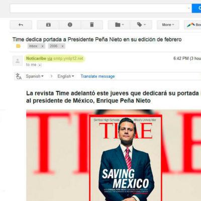 Reactivan cuenta de correo falsa con el nombre de Noticaribe para difundir información elogiosa sobre Peña Nieto en la revista Time
