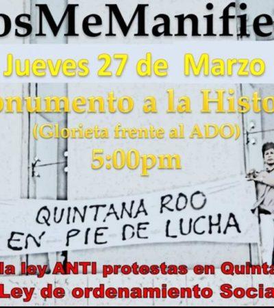 #PosYoMeManifiesto: Convocan en Cancún a segunda movilización ciudadana contra la 'Ley Antimarchas' de QR