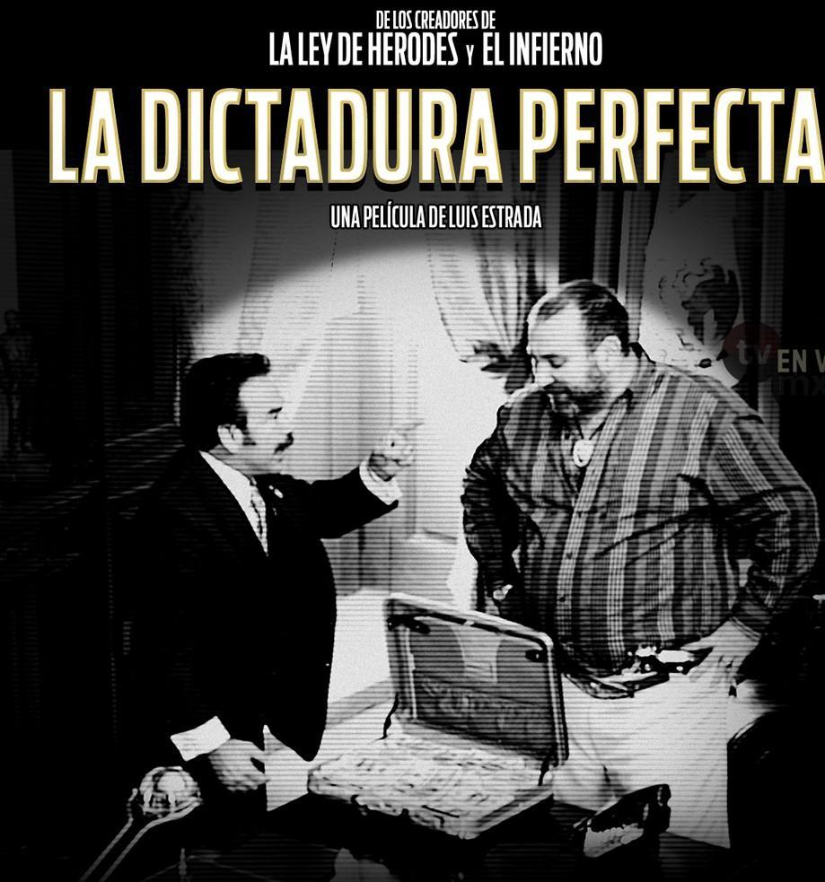 """""""LA DICTADURA PERFECTA"""": Estrenan el tráiler de la nueva película de Luis Estrada; """"la TV ya puso a un Presidente, ¿lo volverá a hacer?"""""""