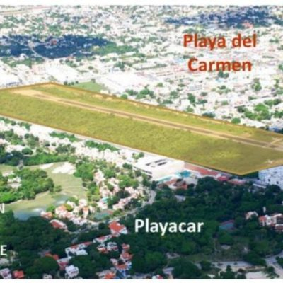Autoriza Semarnat el nuevo aeródromo de Playa del Carmen; invertirán 217 mdp
