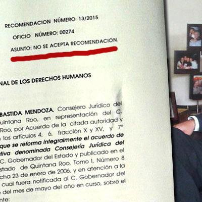 NO ACEPTA BORGE RECOMENDACIÓN DE CNDH POR CASO CANCHÉ: Jurídico del Gobierno de QR revela que envió respuesta en tiempo y forma