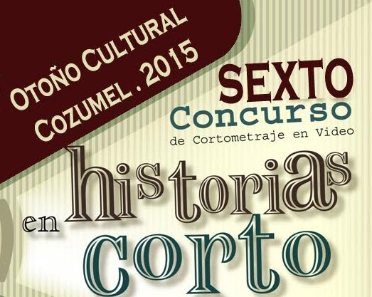 Círculo Cultural Arcan convoca a concurso Cortometrajes en Vídeo y Fotografía en Cozumel