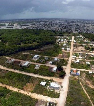 DESORDEN URBANO EN CHETUMAL: Crece el número de colonias irregulares por falta de control