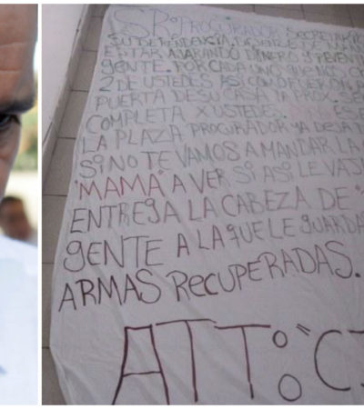 """""""POR CADA UNO QUE NOS CHINGUEN SERÁN 2 DE USTEDES"""": Filtran narcomanta aparecida en Cancún con amenaza directa al Procurador"""