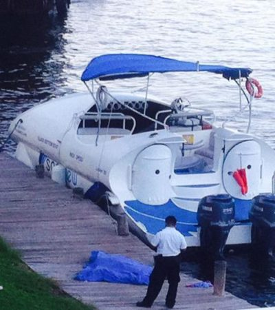 TRÁGICO TOUR EN ZONA HOTELERA DE CANCÚN: Caen 6 personas de lancha en el muelle de Playa Linda; mueren un padre y su hija; dos más, heridos
