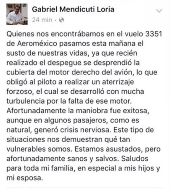 SE DESPRENDE CUBIERTA DEL MOTOR A AVIÓN DE AEROMÉXICO: Gabriel Mendicuti, secretario de Gobierno de QR, viajaba en la aeronave que tuvo que aterrizar de emergencia poco después de su despegue