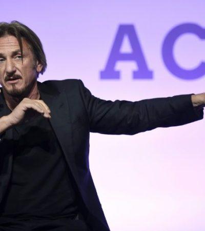 """""""NO PUEDO HABLAR"""": Calla el actor Sean Penn al ser cuestionado sobre su reunión con 'El Chapo'"""