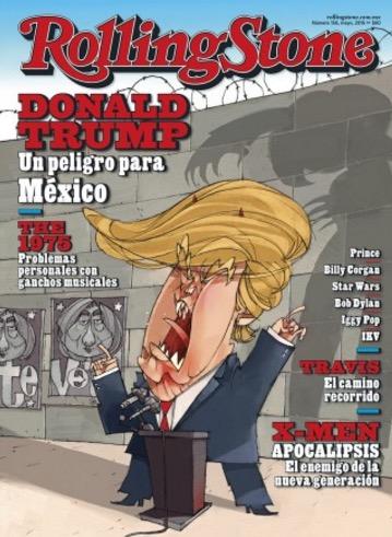 """""""UN PELIGRO PARA MÉXICO"""": Con portada y caricatura, revista Rolling Stone advierte contra Donald Trump"""