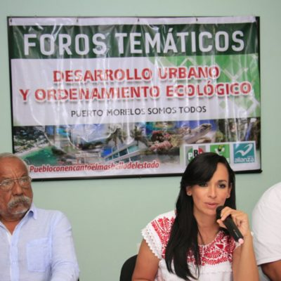 Llama Laura Fernández a iniciar el Plan de Desarrollo Urbano de Puerto Morelos