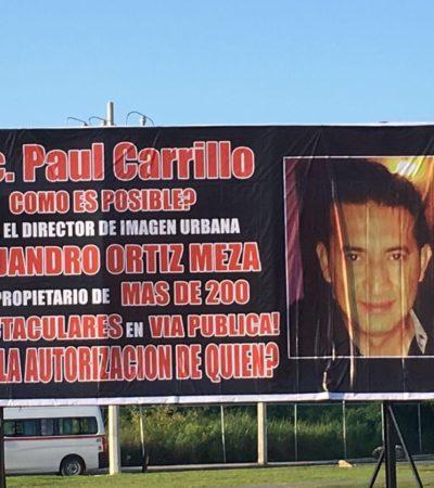 DAN A PAUL 'EMBARRADA' ESPECTACULAR: Exhiben jugoso negocio de anuncios de director de Imagen Urbana en Cancún