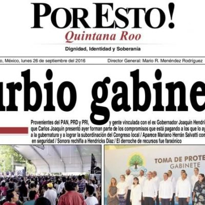 NADIE SE ACORDÓ DE BORGE: Así reportaron periódicos de Quintana Roo la llegada de Carlos Joaquín a la Gubernatura