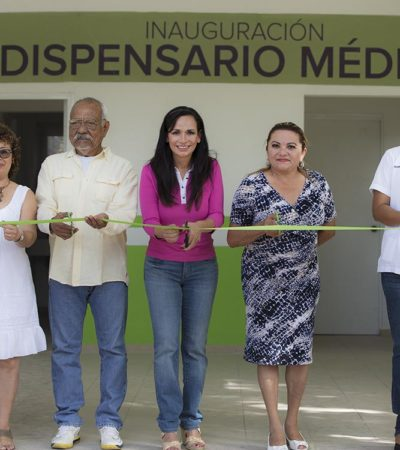 Inaugura Laura Fernández el dispensario médico de Puerto Morelos