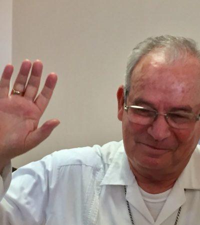 La corrupción y la impunidad son el cáncer de México y Cancún: Obispo legionario