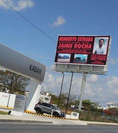 EXHIBEN NEGOCIO DE FUNCIONARIO EN CANCÚN: Colocan espectaculares para denunciar a director de Imagen Urbana de Remberto