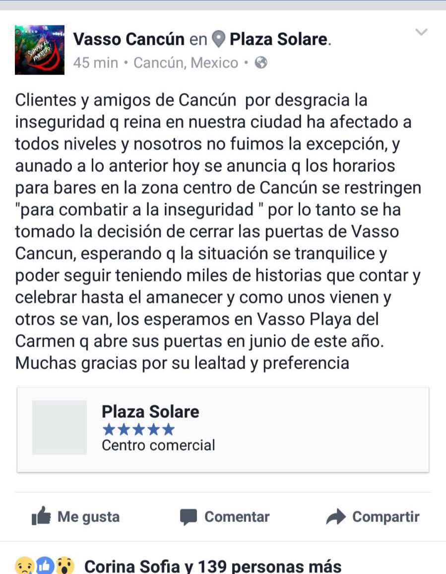 COMIENZAN A CERRAR BARES POR INSEGURIDAD: Anuncia 'Vasso Cancún' que baja sus cortinas en Plaza Solare golpeado también por reducción de horarios