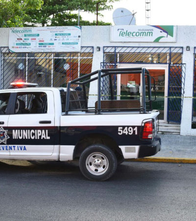 Asaltan oficina de Telecom en la Ruta 5 de Cancún
