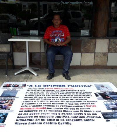 Se manifiesta artesano contra Carlos Mimenza Novelo en Playa del Carmen