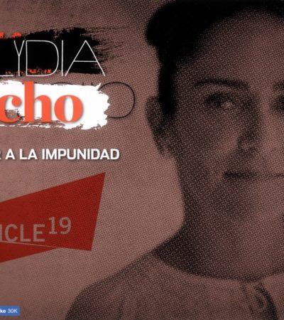 Emite Artículo 19 nueva alerta por amenazas contra la periodista Lydia Cacho por un reportaje sobre despojos en Puerto Morelos; se exhibe omisión del Estado en garantizar su seguridad, dice