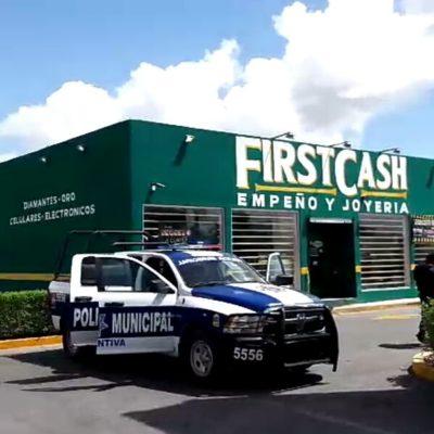 Roban casa de empeño 'First Cash' en Cancún