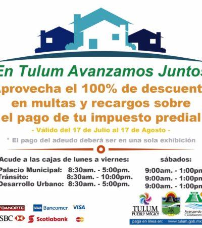 Otorgan beneficios en multas y recargos en el pago del impuesto predial en Tulum