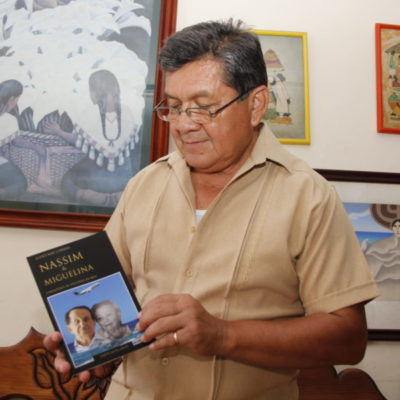 NASSIM Y MIGUELINA, EL ORIGEN: Escribe periodista Justo May libro-homenaje sobre la familia del emblemático empresario cozumeleño de origen libanés