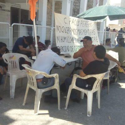 Continúa plantón de extrabajadores en Felipe Carrillo Puerto