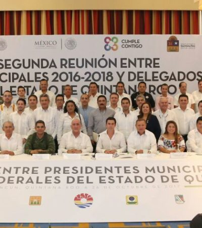 SE REÚNEN EN CANCÚN LOS TRES NIVELES DE GOBIERNO: Discuten autoridades estrategias de coordinación en temas como la seguridad en Quintana Roo