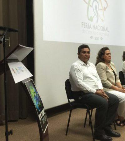INAUGURAN FERIA NACIONAL DE CIENCIAS E INGENIERÍA: Promueven la vocación científica en Cancún