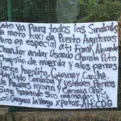 Amenazan con narcomanta a líderes de mototaxis en Puerto Aventuras