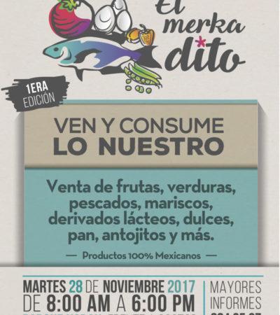 Realizarán el martes la primera edición de 'El Merkadito' en el parque Kabah de Cancún