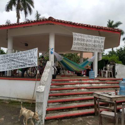 Ex trabajadores de Carrillo Puerto en vías de terminar su plantón