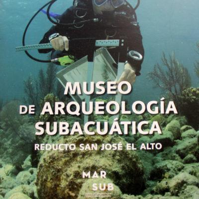 Presentan catálogo del Museo de Arqueología Subacuática, Reducto de San José el Alto