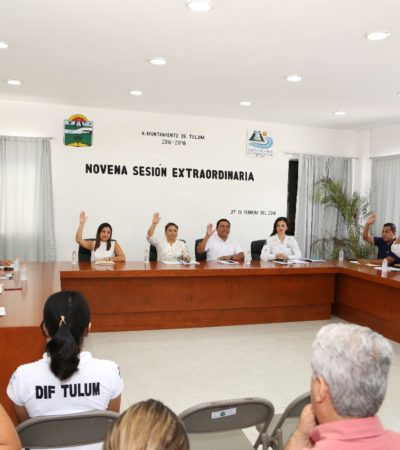Aprueba Cabildo de Tulum armonizar la Legislación Estatal con la Federal en materia de Justicia Laboral