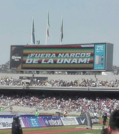 """""""¡FUERA NARCOS DE LA UNAM!"""": La violencia en la Universidad llega a límites inaceptables, admite el Rector"""