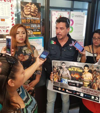 Demandarán al Ayuntamiento de BJ por prohibir función de boxeo
