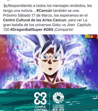 CANCÚN SE UNE ¡A LA GRAN BATALLA DE GOKU VS JIREN!: El Alcalde Remberto Estrada invita a ver el capítulo 130 de ¡Dragon Ball Super!