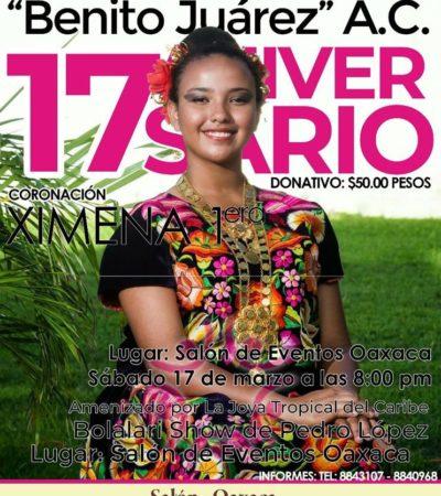 Oaxaqueños unidos de Cancún anuncian fiesta para celebrar a Juárez