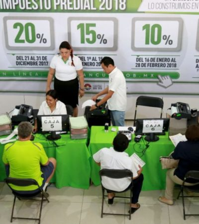 El 30 de abril concluye el descuento al impuesto predial en Benito Juárez