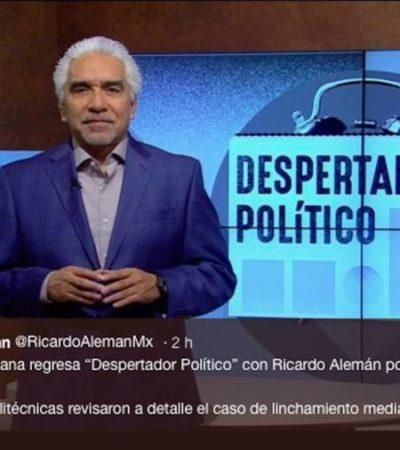 Canal Once reincorpora a Ricardo Alemán tras polémica en redes por tuit sobre AMLO