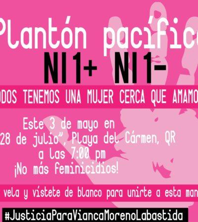 NADIE ACUDIÓ A PLANTÓN PACÍFICO POR VIANCA: Insensible Playa de Carmen ante feminicidios
