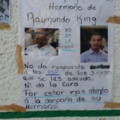 """""""NO PAGA Y NO NOS DA LA CARA"""": Le arman protesta al hermano de Raymundo King a quien acusan de estar metido en la campaña y desatender el Insus"""