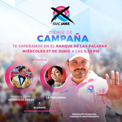 Alistan cierres de campaña en Cancún Issac Janic y Niurka Sáliva, pero con grupos musicales