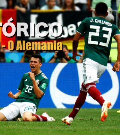 RUSIA 2018 | ¡TRIUNFO HISTÓRICO DE MÉXICO!: Debuta el Tri en el Mundial por la puerta grande al derrotar 1-0 al campeón Alemania