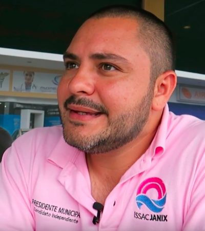 ENTREVISTA   ISSAC JANIX ALZA LA MANO: Aprovecha el candidato independiente de Cancún el vacío dejado por la caída de los abanderados de dos alianzas y califica a 'Mara Lezama' como la continuidad de Remberto Estrada y Paul Carrillo